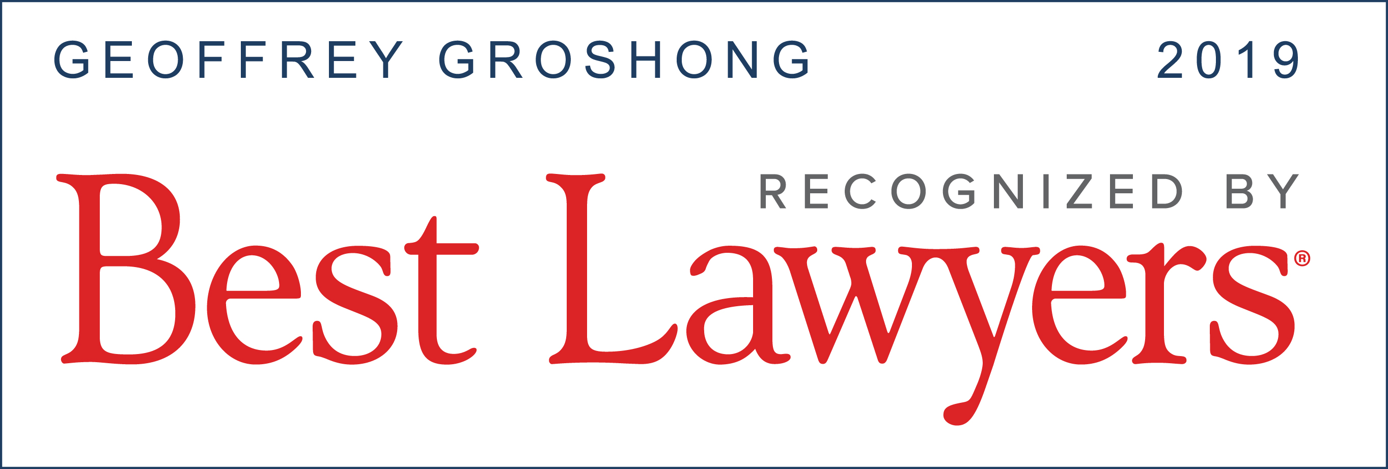 Geoff Groshong - Best Attorneys 2018